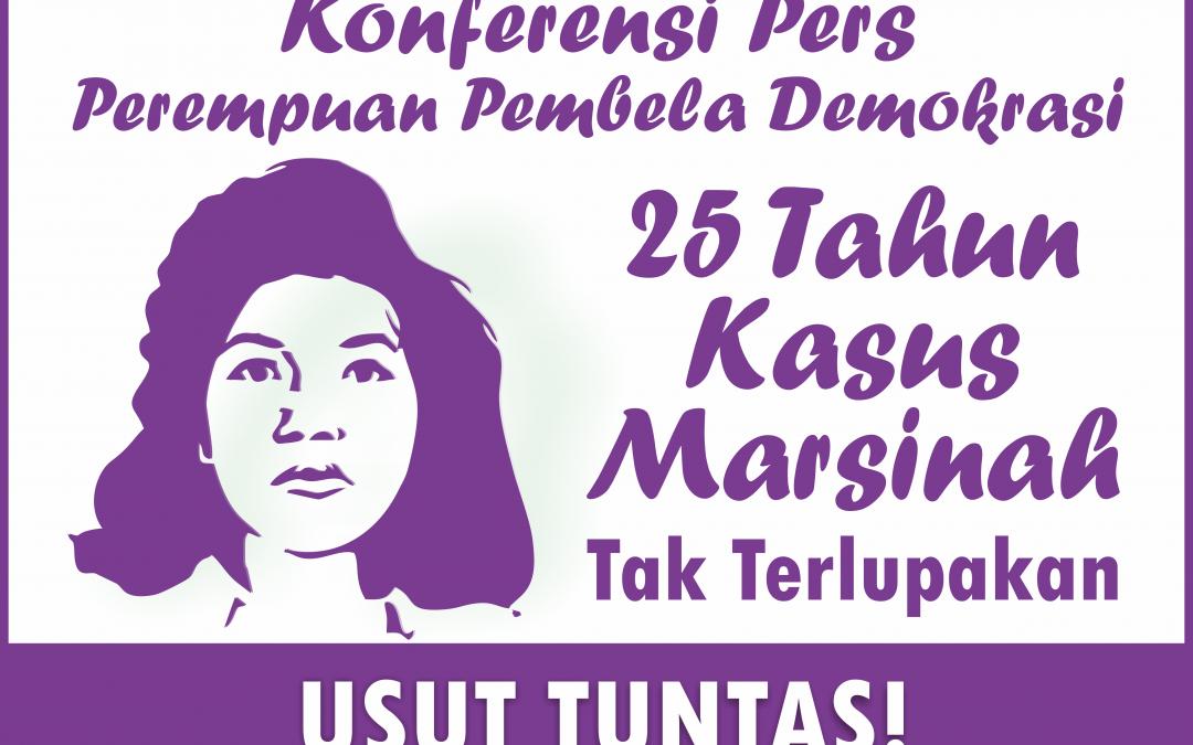 """""""25 Perempuan Pembela Demokrasi – Menuntut Kasus Marsinah Diusut Tuntas"""""""
